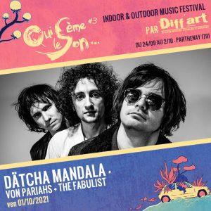 Datcha Mandala + Von Pariahs + The Fabulist
